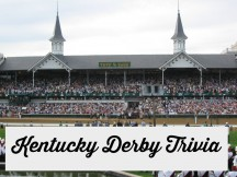 Kentucky Derby trivia and fun facts