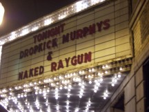 More Fan Photos and Reviews from Dropkick Murphys/Naked Raygun Show