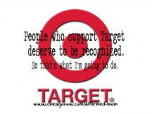 People who support Target deserve to be recognized. So that's what I'm going to do.