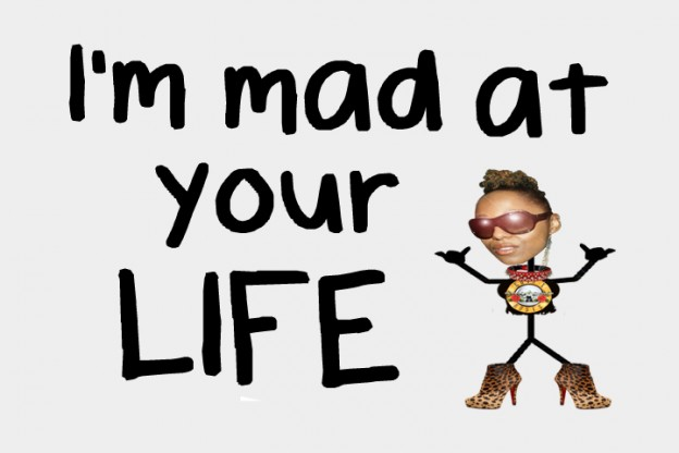 "I'm doing videos ranting about stuff that I don't like now. It's called ""I'm Mad At Your Life."""