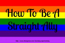 How To Be A Straight Ally