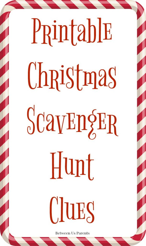 Printable Christmas Scavenger Hunt Clues from Between Us Parents - the 5th annual installment!