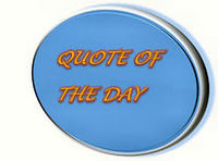 Thumbnail image for Thumbnail image for Quote of the Day.jpg