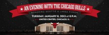Don't miss your chance to get tickets for an Evening with the Chicago Bulls