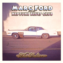 Q&A Interview With Marc Ford - A Marc Ford & The Neptune Blues Club Black Wednesday Concert Preview (November 23, 2016 at SPACE in Evanston)