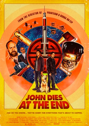 Movie Event: John Dies at the End Premiere with Director Don Coscarelli