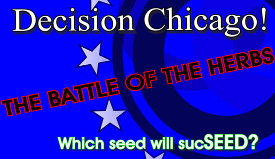 One Seed Chicago Herb Debate This Sunday Morning