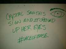 I bet you did not know the inspiring powers of Ace of Base. Yes, I hastagged on poster board.