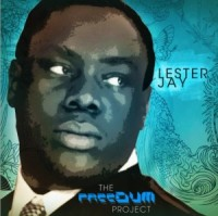 Have You Heard Of Lester Jay?