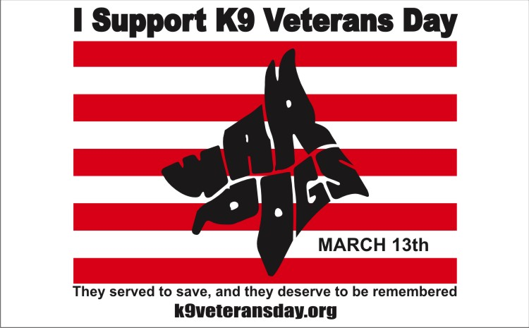Today is K9 Veterans Day in many cites and States