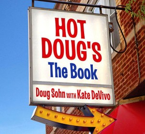 "Available for pre-order -- the Hot Doug story. soon to be a feature film starring that guy on ""The Big Bang Theory."""