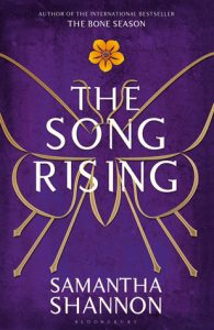The Song Rising by Samantha Shannon; the third installment of Paige's clairvoyant world. The Underqueen has her work cut out for her as she tries to reunite the syndicate under Scion's rule.