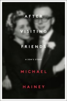 "GQ Editor Michael Hainey's Memoir ""After Visiting Friends"""