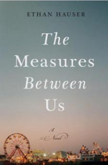 Book Review: The Measures Between Us