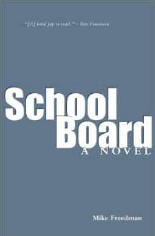 Book Review: School Board by Mike Freedman