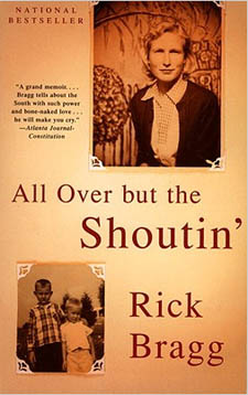 Off the Bucket List: All Over But the Shoutin' by Rick Bragg