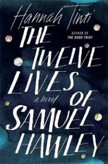 A Bad Dad Does Good: The Twelve Lives of Samuel Hawley
