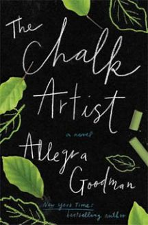 Color Me a New Life: The Chalk Artist by Allegra Goodman