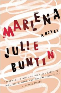 When Life is a Rolling Stones Song: Marlena by Julie Buntin