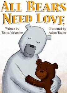 All Bears Need Love: Reassuring New Adoption Book for Kids