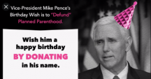 Today is VP Mike Pence's Birthday...Celebrate by donating to one of his favorite causes