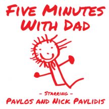 Five Minutes With Dad is the brainchild of a 4-year-old boy named Pavlos. Each podcast is about five minutes long and in them he and his Dad talk about being a kid, family, superheroes, and other fun stuff.