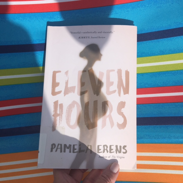 What I am reading: Eleven Hours