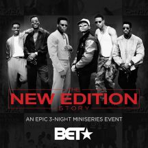 Ronnie, Bobby, Ricky, Mike, Ralph and Johnny! 5 Reasons Why The New Edition Story Was A Must-See for Superfans!