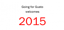 5 things you can expect from Going for Gusto in 2015